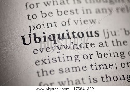 Fake Dictionary Dictionary definition of the word ubiquitous.