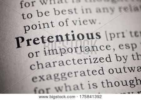 Fake Dictionary Dictionary definition of the word pretentious.
