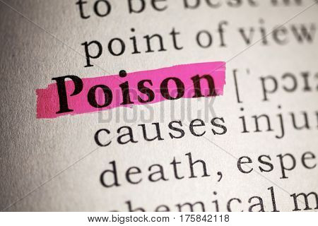 Dictionary definition of the word poison.