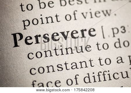 Dictionary definition of the word persevere.
