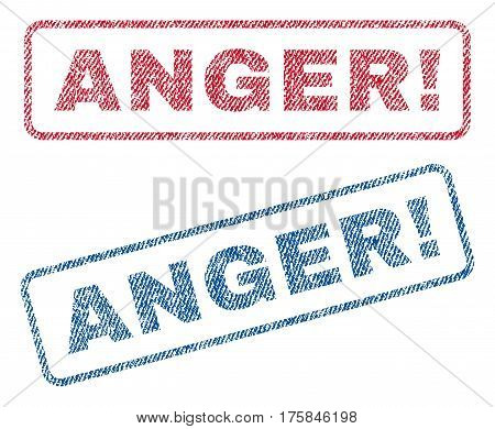 Anger exclamation text textile seal stamp watermarks. Blue, red fabric vectorized texture. Vector tag inside rounded rectangular banner. Rubber sign with fiber textile structure.