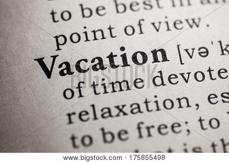 Fake Dictionary Dictionary definition of the word vacation.
