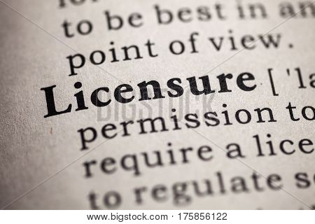 Fake Dictionary definition of the word licensure.