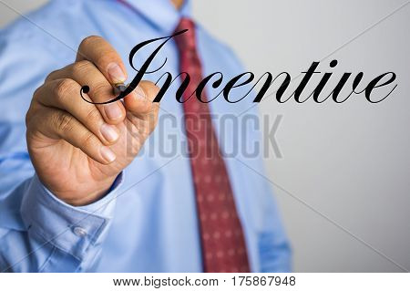 Businessman Writing Incentive Word On Virtual Screen