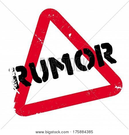Rumor rubber stamp. Grunge design with dust scratches. Effects can be easily removed for a clean, crisp look. Color is easily changed.
