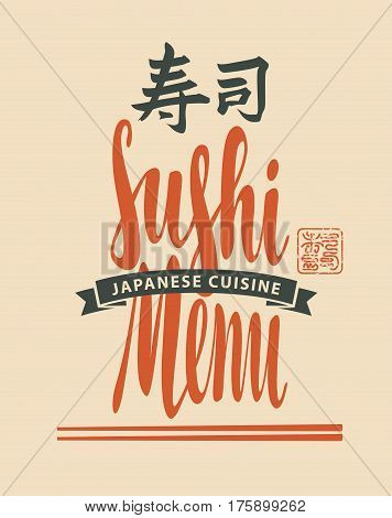 Vector cover menu with the inscription of sushi menu, with chopsticks and ribbon. Hieroglyph sushi