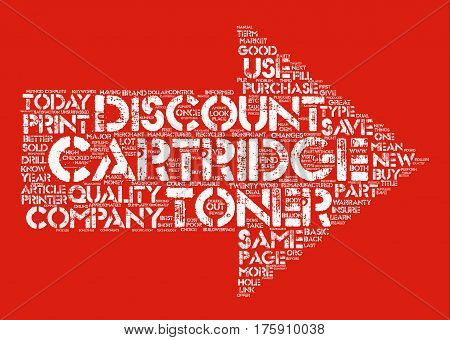 A Discount Toner Cartridge is Better Than Ever text background word cloud concept poster