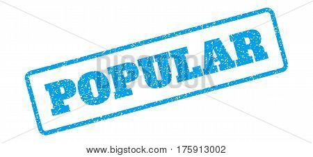 Blue rubber seal stamp with Popular text. Glyph tag inside rounded rectangular shape. Grunge design and unclean texture for watermark labels. Inclined sign on a white background.