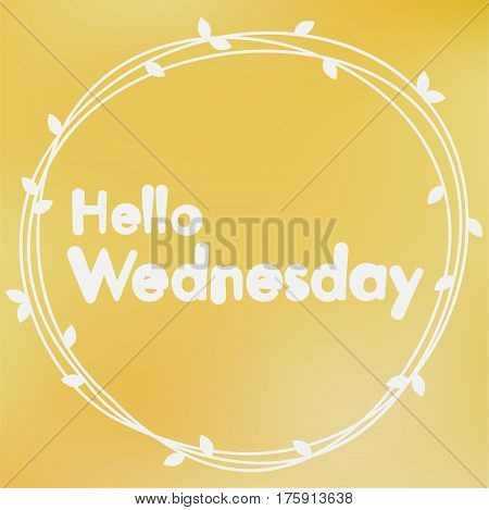 Hello Wednesday. Background design on yellow background