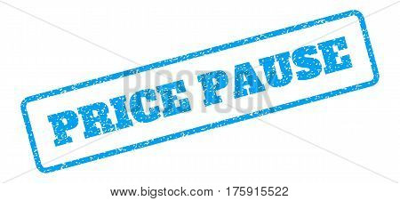 Blue rubber seal stamp with Price Pause text. Glyph tag inside rounded rectangular banner. Grunge design and unclean texture for watermark labels. Inclined blue sticker on a white background.