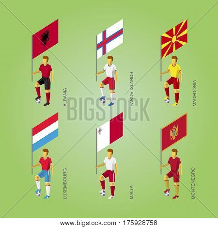Footballers With Flags: Macedonia, Montenegro, Albania, Luxembourg, Malta, Faroe Islands