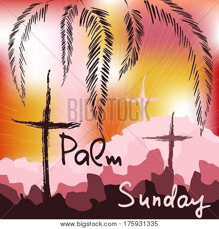 Palm Sunday. Bible lettering. The symbol of the Christian religion. Vector design.