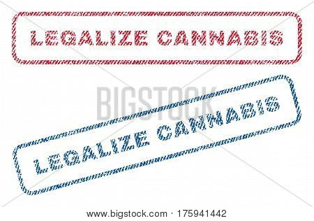Legalize Cannabis text textile seal stamp watermarks. Blue red fabric vectorized texture. Vector caption inside rounded rectangular shape. Rubber emblem with fiber textile structure.