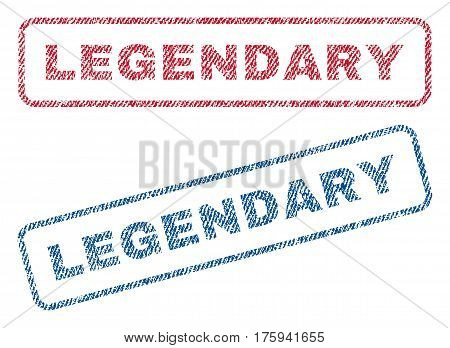Legendary text textile seal stamp watermarks. Blue red fabric vectorized texture. Vector tag inside rounded rectangular shape. Rubber sticker with fiber textile structure.