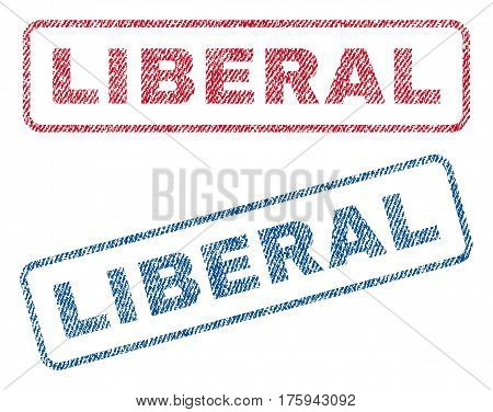 Liberal text textile seal stamp watermarks. Blue red fabric vectorized texture. Vector caption inside rounded rectangular banner. Rubber sign with fiber textile structure.