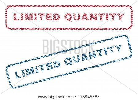 Limited Quantity text textile seal stamp watermarks. Blue red fabric vectorized texture. Vector tag inside rounded rectangular banner. Rubber sticker with fiber textile structure.