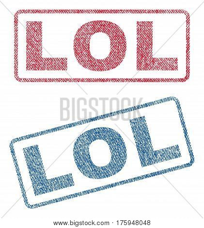 Lol text textile seal stamp watermarks. Blue red fabric vectorized texture. Vector caption inside rounded rectangular shape. Rubber sticker with fiber textile structure.