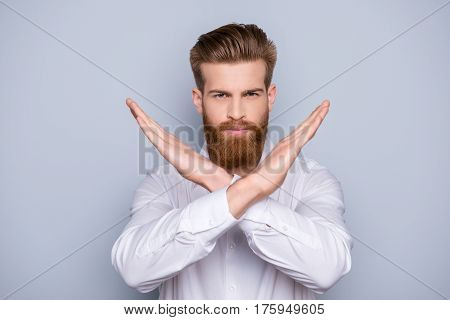 Stop It! Portrait Of Serious Confident Bearded Man Showing Gesture With Crossed Hands