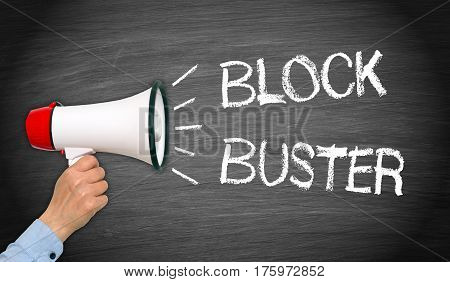 Blockbuster - female hand with megaphone and text