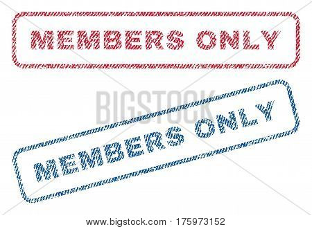 Members Only text textile seal stamp watermarks. Blue red fabric vectorized texture. Vector tag inside rounded rectangular shape. Rubber sign with fiber textile structure.