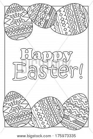 Happy Easter eggs with tribal ornament vector coloring page for adults. Easter handmade postcard with chicken eggs and greeting. Ethnic ornament on Easter eggs. Easter coloring book vertical cover
