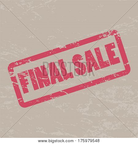 Final Sale inscription in red frame on brown craft background. Rubber stamp Final sale. Distressed texture stamp vector illustration. Rough watermark for shop discount price label advertisement