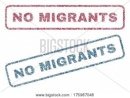 No Migrants text textile seal stamp watermarks. Blue, red fabric vectorized texture. Vector caption inside rounded rectangular banner. Rubber emblem with fiber textile structure.
