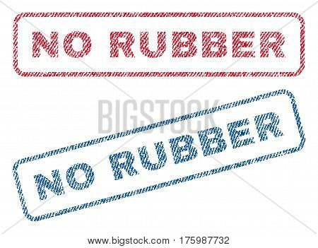No Rubber text textile seal stamp watermarks. Blue, red fabric vectorized texture. Vector tag inside rounded rectangular shape. Rubber sign with fiber textile structure.