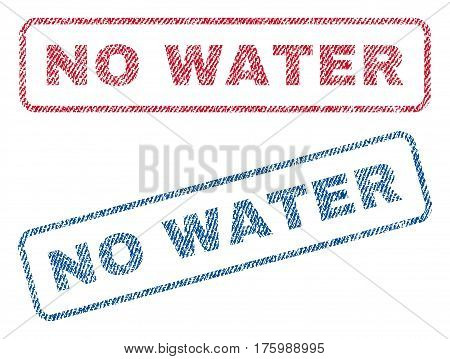 No Water text textile seal stamp watermarks. Blue, red fabric vectorized texture. Vector caption inside rounded rectangular banner. Rubber emblem with fiber textile structure.