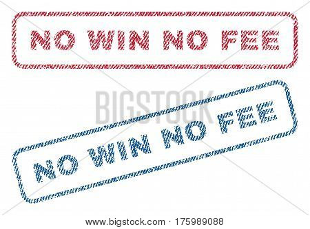 No Win No Fee text textile seal stamp watermarks. Blue, red fabric vectorized texture. Vector tag inside rounded rectangular banner. Rubber sign with fiber textile structure.