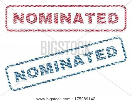 Nominated text textile seal stamp watermarks. Blue, red fabric vectorized texture. Vector tag inside rounded rectangular banner. Rubber emblem with fiber textile structure.