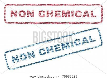 Non Chemical text textile seal stamp watermarks. Blue, red fabric vectorized texture. Vector tag inside rounded rectangular banner. Rubber sticker with fiber textile structure.