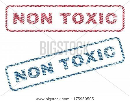 Non Toxic text textile seal stamp watermarks. Blue, red fabric vectorized texture. Vector tag inside rounded rectangular shape. Rubber sign with fiber textile structure.