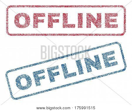 Offline text textile seal stamp watermarks. Blue, red fabric vectorized texture. Vector caption inside rounded rectangular banner. Rubber emblem with fiber textile structure.
