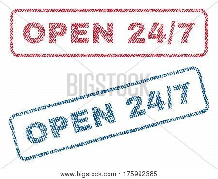Open 24-7 text textile seal stamp watermarks. Blue, red fabric vectorized texture. Vector caption inside rounded rectangular shape. Rubber sticker with fiber textile structure.
