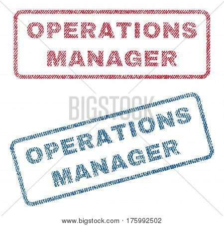 Operations Manager text textile seal stamp watermarks. Blue, red fabric vectorized texture. Vector tag inside rounded rectangular banner. Rubber sticker with fiber textile structure.