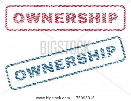 Ownership text textile seal stamp watermarks. Blue, red fabric vectorized texture. Vector caption inside rounded rectangular banner. Rubber sign with fiber textile structure.