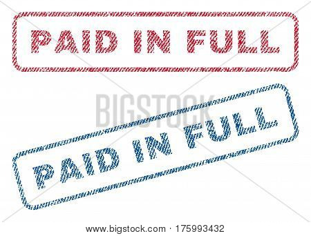 Paid In Full text textile seal stamp watermarks. Blue, red fabric vectorized texture. Vector caption inside rounded rectangular shape. Rubber emblem with fiber textile structure.