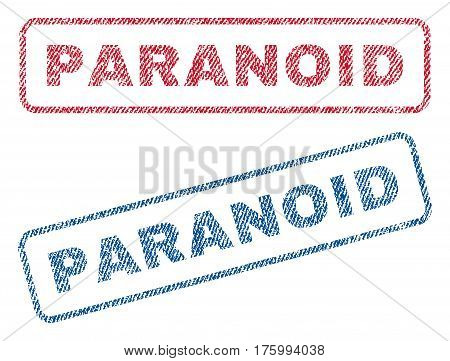 Paranoid text textile seal stamp watermarks. Blue, red fabric vectorized texture. Vector caption inside rounded rectangular shape. Rubber sign with fiber textile structure.