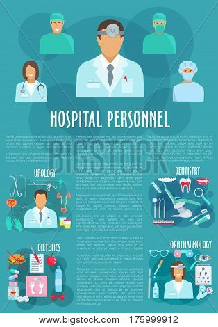 Dentistry and ophthalmology medical personnel vector poster. Doctors of urology and healthcare hospital staff, medicines urogenital catheter syringe, eye glasses and tooth implant, diabetics pills