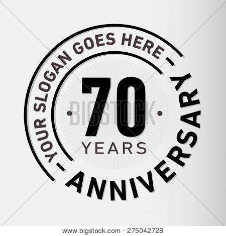 70 Years Anniversary Logo. 70th Vector And Illustration.