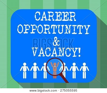 Handwriting Text Career Opportunity And Vacancy. Concept Meaning Job Searching Huanalysis Resources