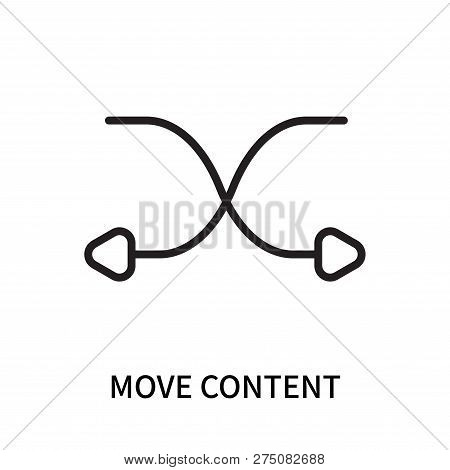 Move Content Icon Isolated On White Background. Move Content Icon Simple Sign. Move Content Icon Tre