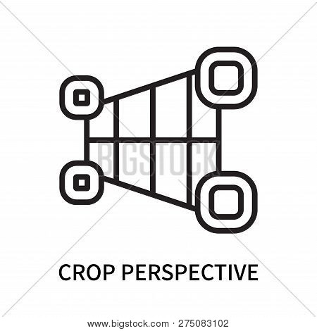 Crop Perspective Icon Isolated On White Background. Crop Perspective Icon Simple Sign. Crop Perspect