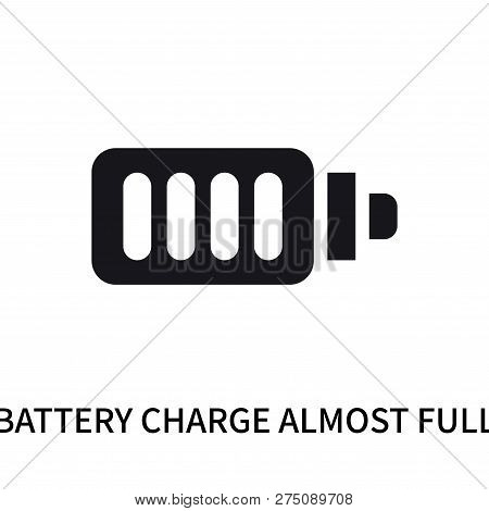 Battery Charge Almost Full Icon Isolated On White Background. Battery Charge Almost Full Icon Simple
