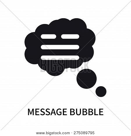 Message Bubble Icon Isolated On White Background. Message Bubble Icon Simple Sign. Message Bubble Ic