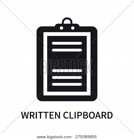Written Clipboard Icon Isolated On White Background. Written Clipboard Icon Simple Sign. Written Cli