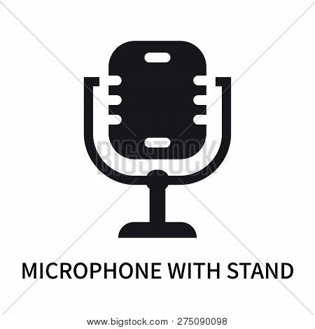 Microphone With Stand Icon Isolated On White Background. Microphone With Stand Icon Simple Sign. Mic