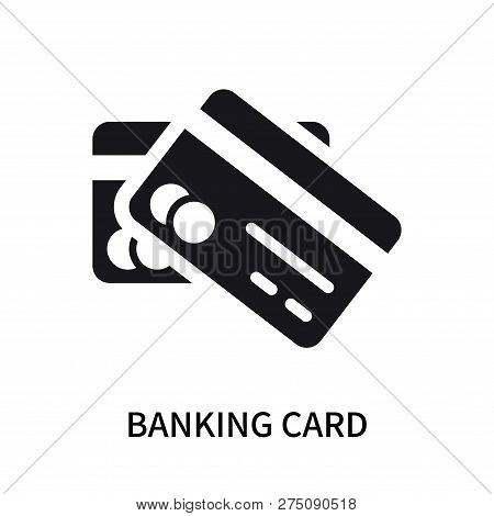 Banking Card Icon Isolated On White Background. Banking Card Icon Simple Sign. Banking Card Icon Tre