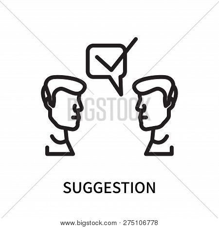 Suggestion Icon Isolated On White Background. Suggestion Icon Simple Sign. Suggestion Icon Trendy An